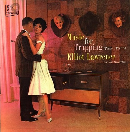 Music for Trapping by Elliot Lawrence