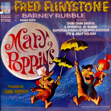 fred-flintstone-songs-from-mary-poppins-2