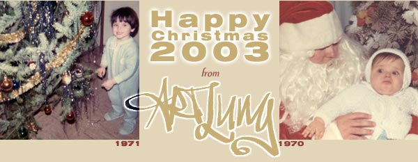 Happy Christmas 2003 from ArtLung