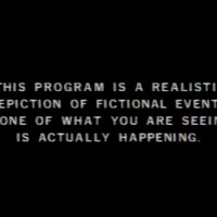 This program is a realistic depiction of fictional events. None of what you are seeing is actually happening.